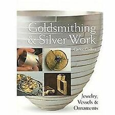 Goldsmithing & Silver Work: Jewelry, Vessels & Ornaments-ExLibrary