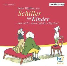 Schiller für Kinder. CD von Peter Härtling (2009)