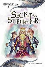 Secret of the Spiritkeeper (Dungeons and Dragons: Knights of the Silver Dragon,