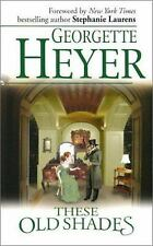 These Old Shades Georgette Heyer Mass Market Paperback