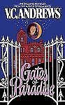 Casteel Ser.: Gates of Paradise 4 by V. C. Andrews (2011, Paperback)