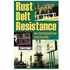 Rust Belt Resistance: How a Small Community Took On Big Oil and Won