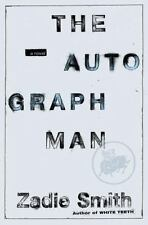 The Autograph Man: A Novel Smith, Zadie Hardcover