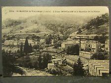 cpa 07 st martin de valamas usine montalon quartier de la plaine