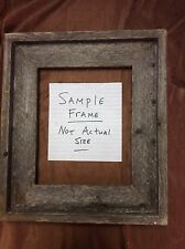 Standard 5x5 Barn Wood Picture Frame, Hand Crafted One at a Time.