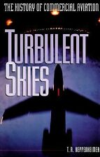 Turbulent Skies: The History of Commercial Aviation (Sloan Technology -ExLibrary