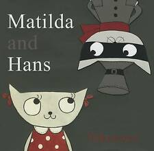 Matilda and Hans-ExLibrary