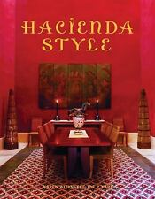Hacienda Style by Joe P. Carr and Karen Witynski (2008, Hardcover)
