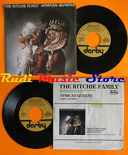 LP 45 7'' THE RITCHIE FAMILY African queens 1977 italy DERBY 10002 (*) cd mc dvd