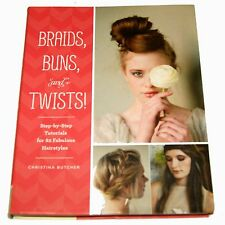 Braids, Buns, and Twists!: 80 Fabulous Hairstyles  - UNUSED / shop dmg to cover