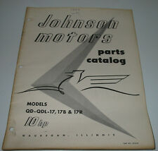 Parts Catalog Johnson motors Models QD - QDL -17 / 17 B + 17R 10 HP Stand 1956!