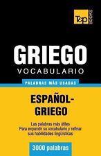 Vocabulario Español-Griego - 3000 Palabras Más Usadas by Andrey Taranov...