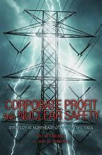 Corporate Profit and Nuclear Safety: Strategy at Northeast Utilities in the 1990