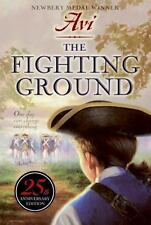 The Fighting Ground 25th Anniversary Edition by Avi