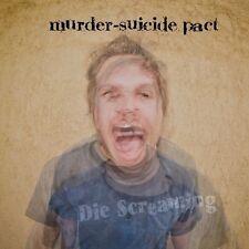 Murder Suicide Pact - Die Screaming [New Vinyl]