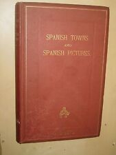 1870 Spanish Towns & Pictures. Tollemache. guide to Spain's Art galleries 1st