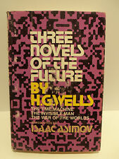 Three Novels Of The Future H.G. Wells Intro Isaac Asimov HC Book Club Edition