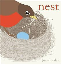 Nest by Jorey Hurley (2014, Picture Book)