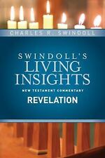 Swindoll's Living Insights New Testament Commentary: Insights on Revelation...