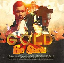 Bo Saris - Gold - CD NEW & SEALED   'Little Bit More'  'She's On Fire'