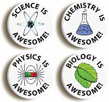 AWESOME SCHOOL SCIENCE BADGE BUTTON PIN SET (Size is 1inch/25mm diameter) GEEK