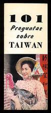 101 PREGUNTAS SOBRE TAIWAN PUBBLICAZIONE PROMOZIONE TURISTICA ANNI '50 ASIA