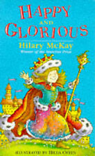 Hilary McKay Happy and Glorious Very Good Book