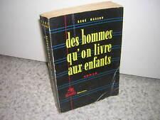 1953.des hommes qu'on livre aux enfants / René Masson. envoi autographe