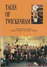 """TALES OF Twickenham"" by JERRY Clarke & Terry Harry Rugby 1991 libro"