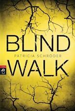 R*12.09.2016 Patricia Schröder: Blind Walk