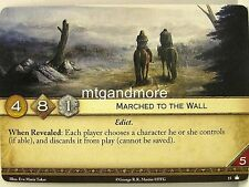 A Game of Thrones 2.0 LCG - 1x marched to the wall #015 - base Set-second EDI
