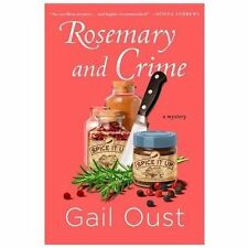 Rosemary and Crime: A Spice Shop Mystery (Spice Shop Mystery Series), , Oust, Ga