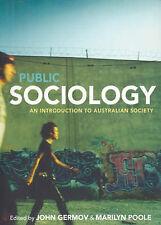 Public Sociology An Introduction to Australian Society John Germov Marilyn Poole