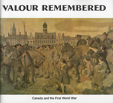 VALOUR REMEMBERED: Canada & the First World War - Veterans Affairs Canada