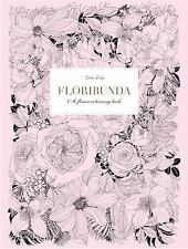 NEW - Floribunda: A Flower Coloring Book by Duly, Leila