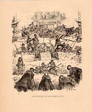 ROBIDA LES EMOTIONS DE LA GUERRE CIVILE GRAVURE 1883 OLD ENGRAVING