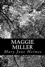 Maggie Miller by Mary Jane Holmes (2012, Paperback)