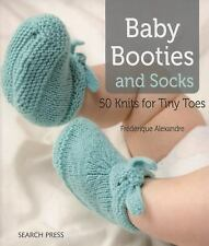 Baby Booties and Socks: 50 Knits for Tiny Toes, Alexandre, Frédérique, New Books
