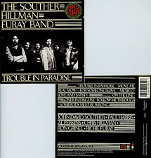 THE SOUTHER, HILLMAN, FURAY BAND  trouble in paradise