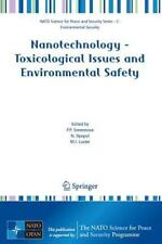 Nanotechnology - Toxicological Issues and Environmental Safety (NATO Science for