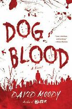 Dog Blood By David Moody  New Book