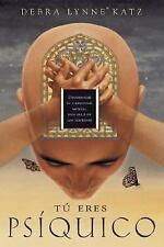 Tú eres psíquico: Desarrolle su capacidad mental más allá de los senti-ExLibrary