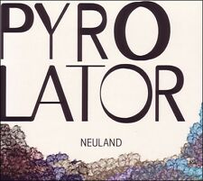 PYROLATOR - NEULAND  CD NEU