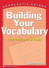 Building Your Vocabulary Scholastic Guides)