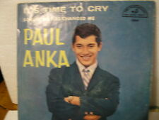 Paul Anka 45rpm It's Time To Cry/Something Has Changed Me Rock 1961 VG+