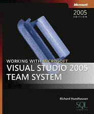 Working with Microsoft® Visual Studio® 2005 Team System (Developer Reference) b