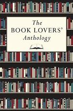 The Book Lovers' Anthology (2015, Hardcover)