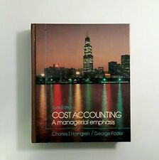 Cost Accounting A Managerial Emphasis Charles Horngren 6th ED Hardcover