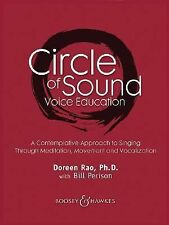 Circle of Sound Voice Education : A Contemplative Approach to Singing Through...