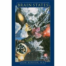 Brain States by Tom Kenyon (1994, Paperback)